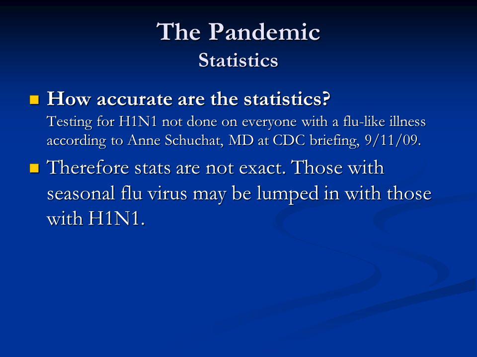 The Pandemic Statistics