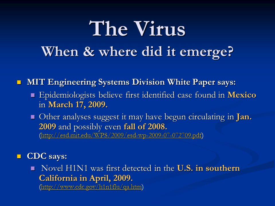 The Virus When & where did it emerge