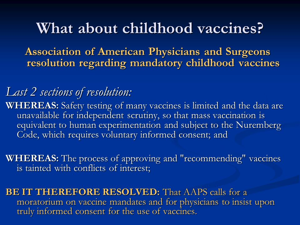 What about childhood vaccines