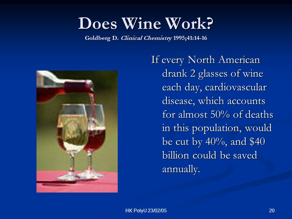 Does Wine Work Goldberg D. Clinical Chemistry 1995;41:14-16