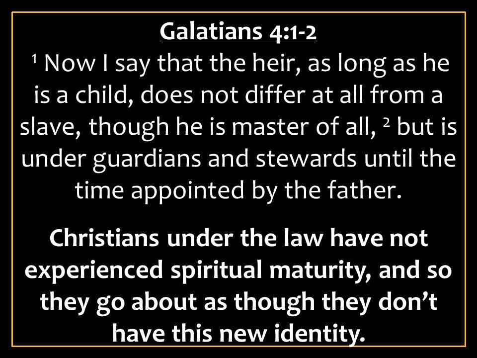 Galatians 4:1-2