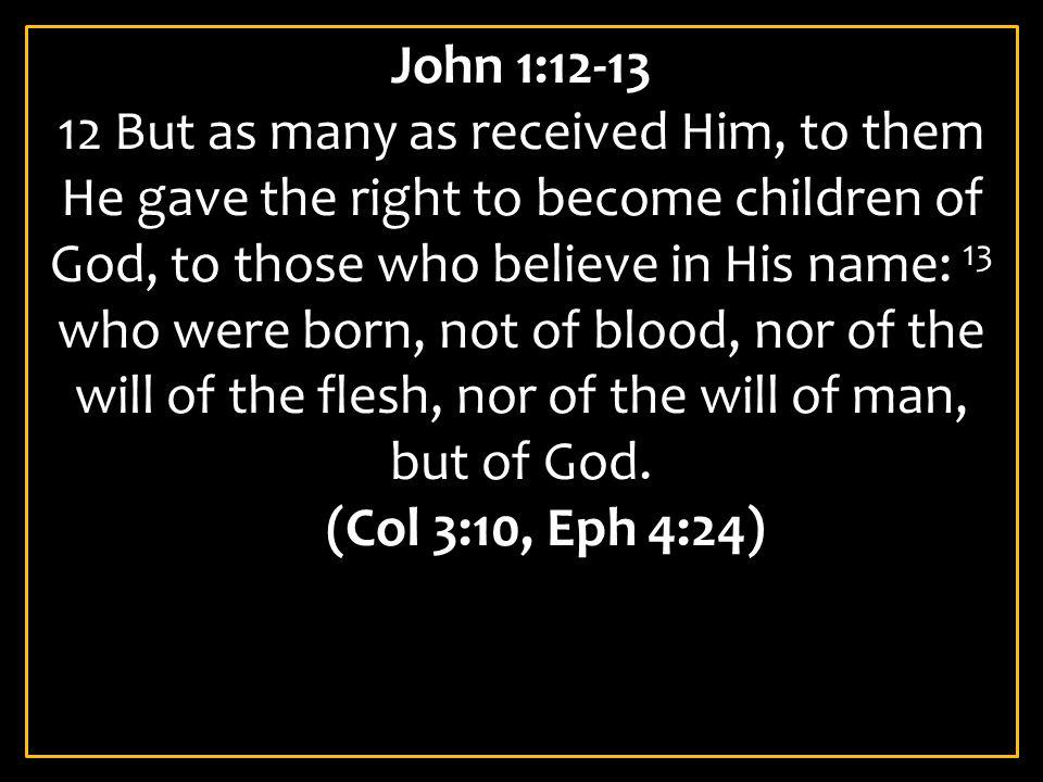 John 1:12-13
