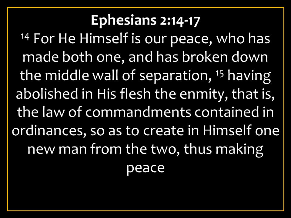 Ephesians 2:14-17