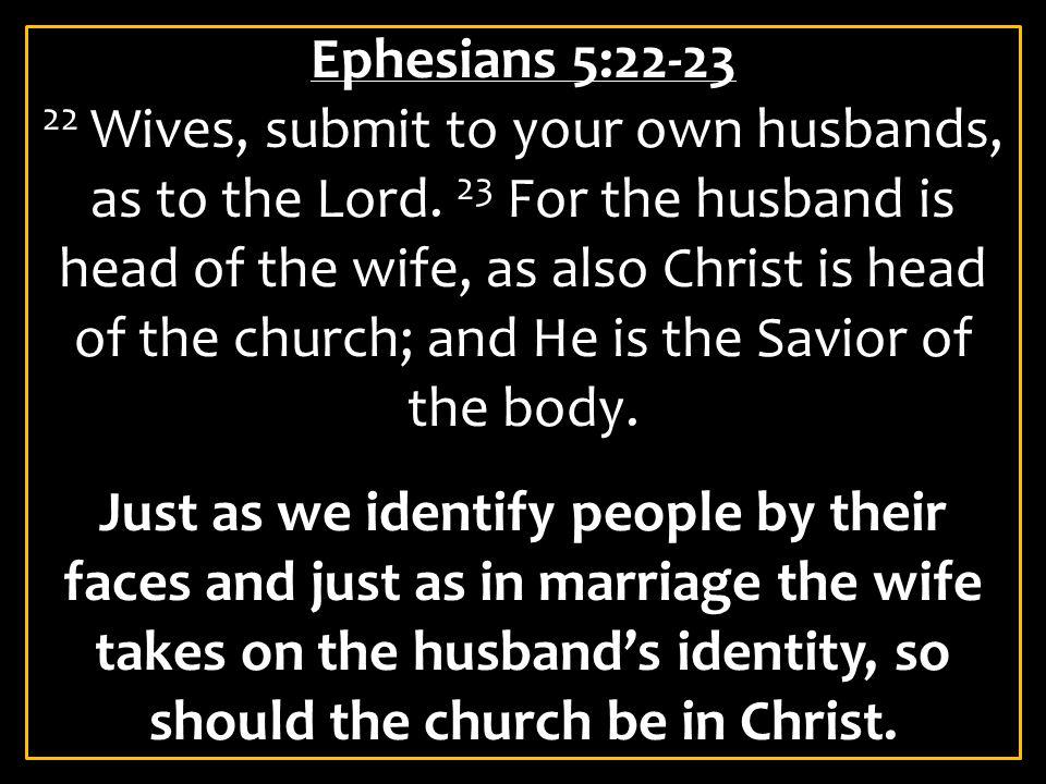 Ephesians 5:22-23