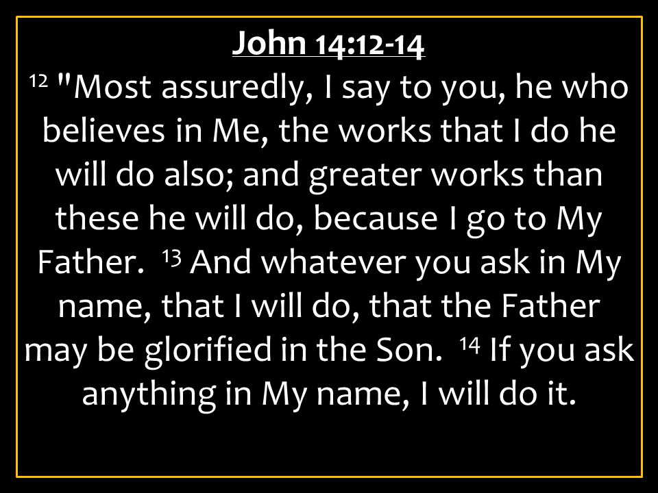 John 14:12-14