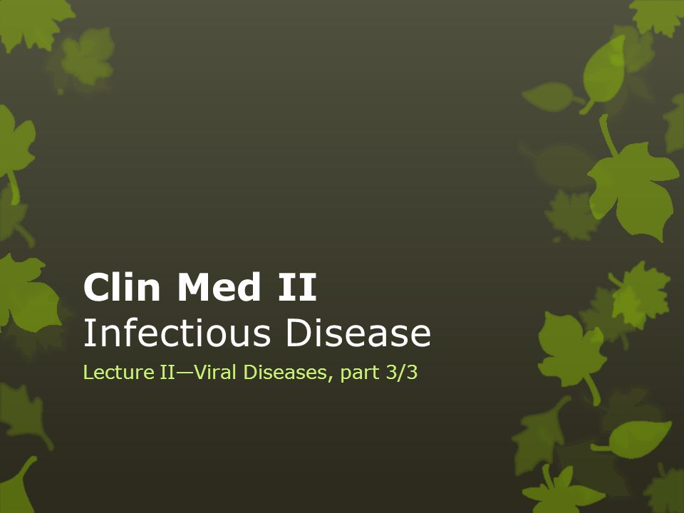 Clin Med II Infectious Disease