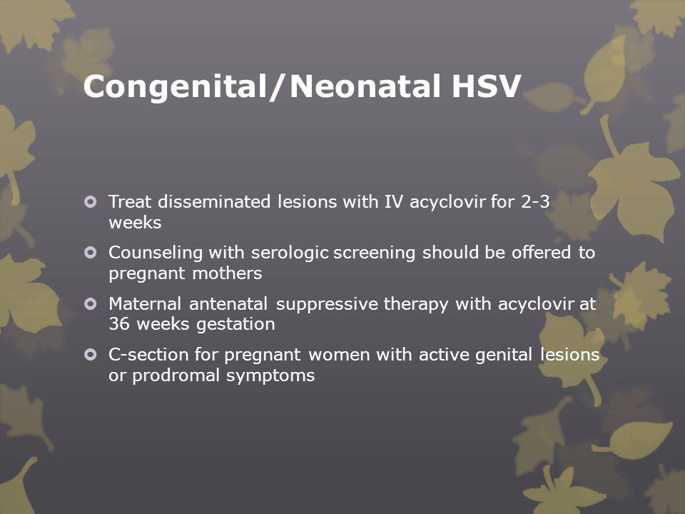 Congenital/Neonatal HSV