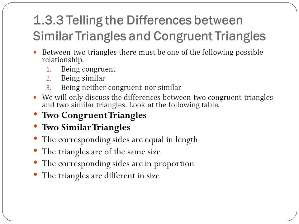 1.3.3 Telling the Differences between Similar Triangles and Congruent Triangles