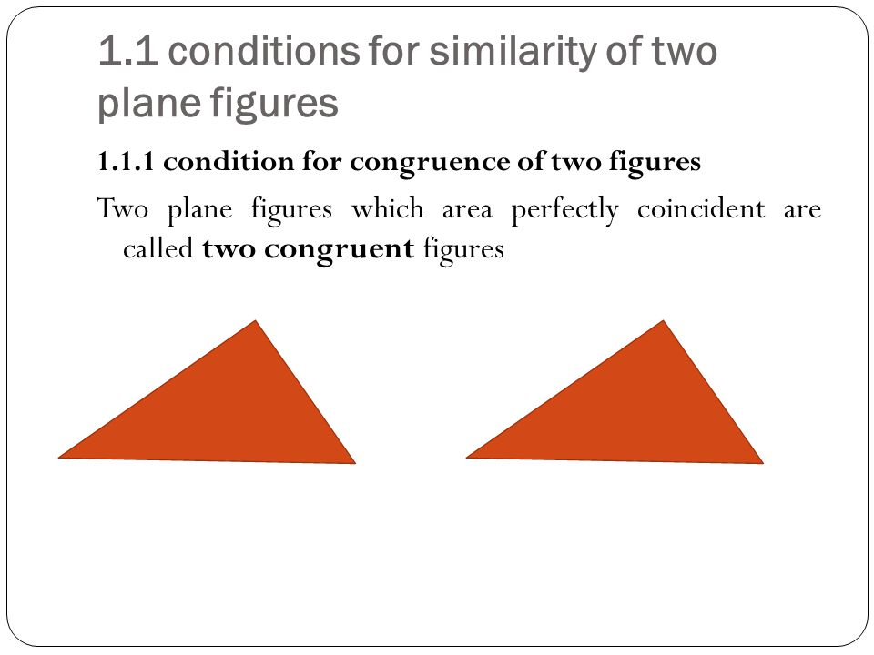 1.1 conditions for similarity of two plane figures