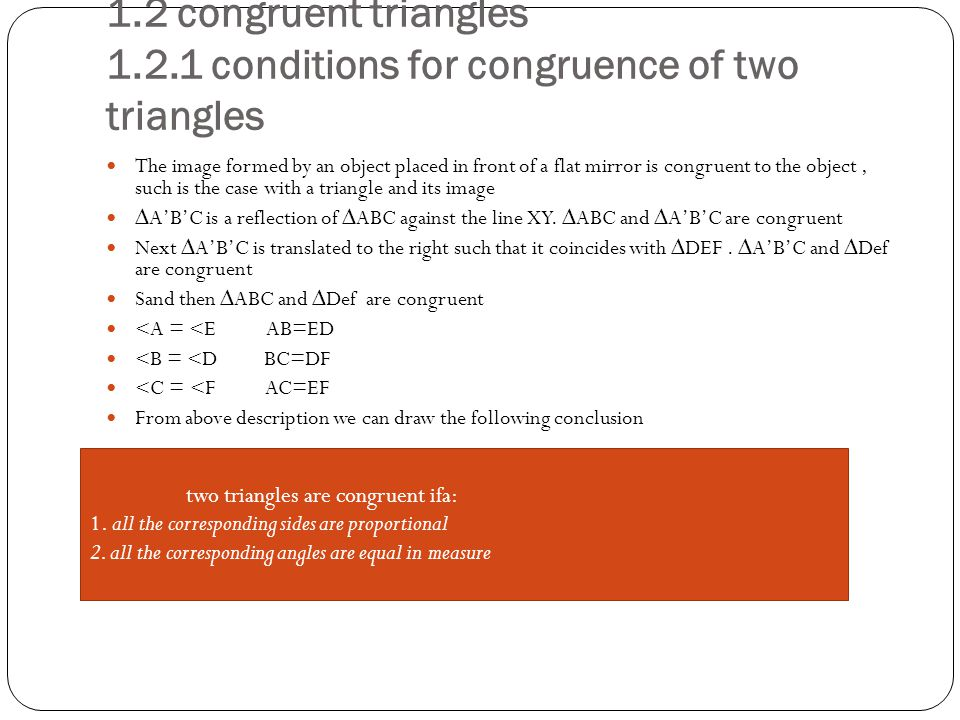 1.2 congruent triangles 1.2.1 conditions for congruence of two triangles
