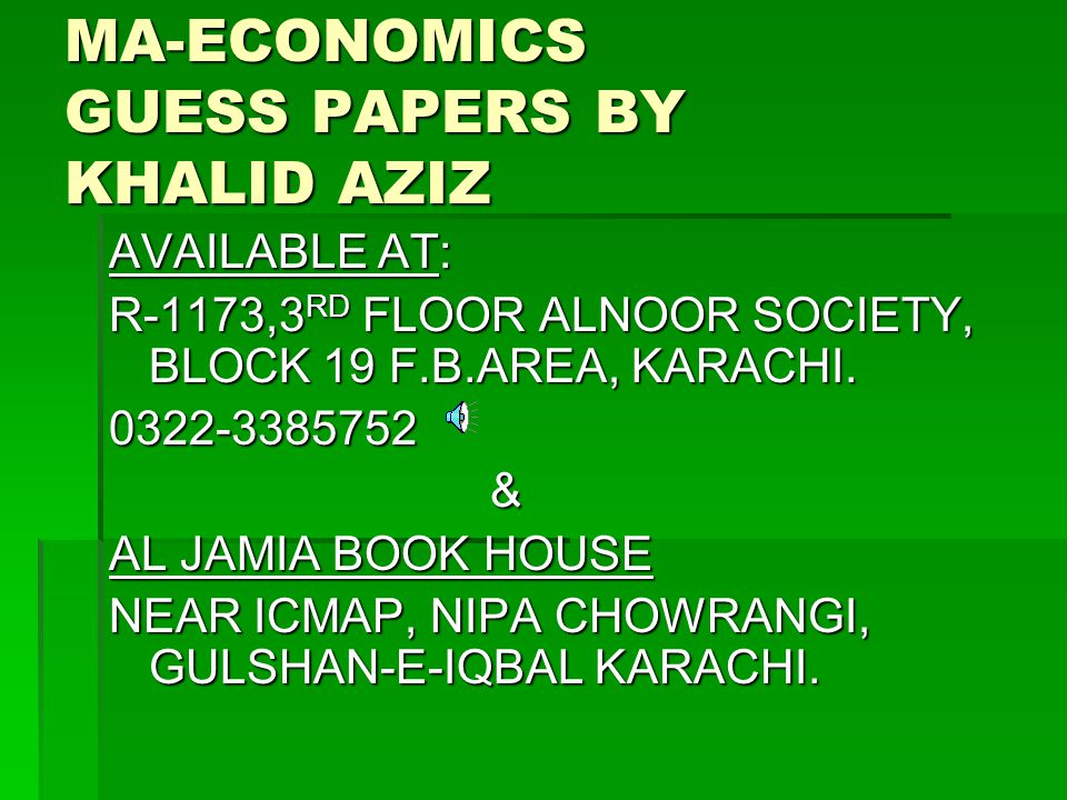 MA-ECONOMICS GUESS PAPERS BY KHALID AZIZ