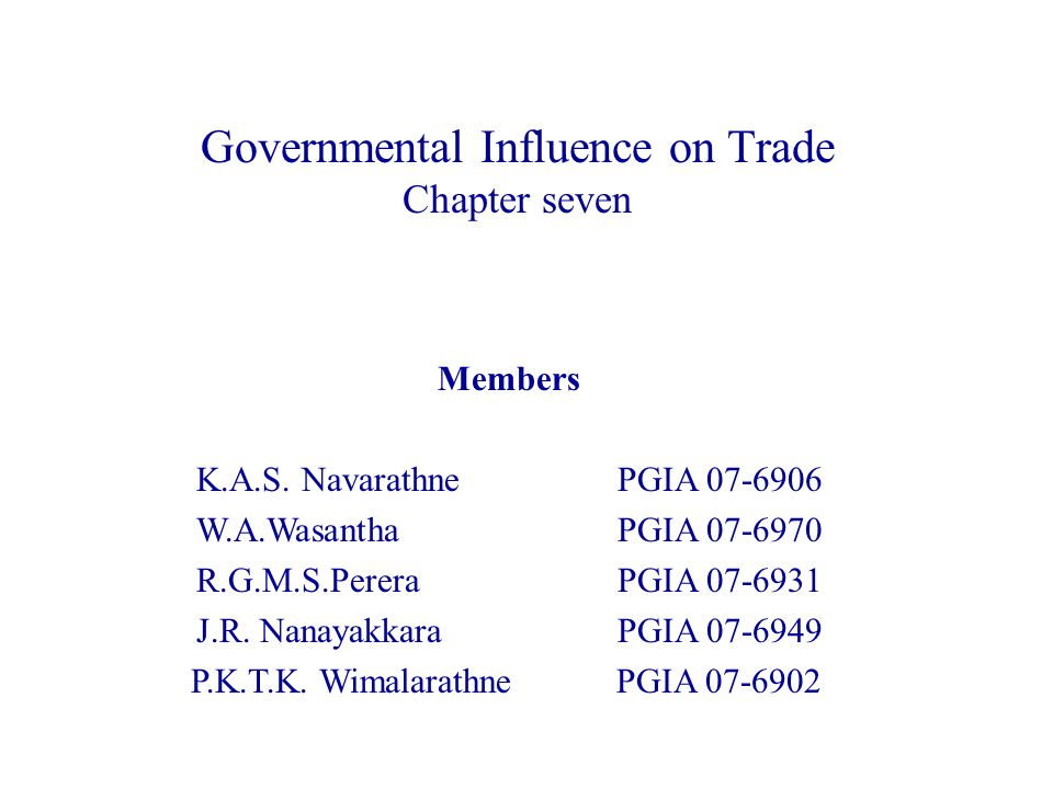 Governmental Influence on Trade