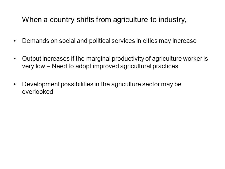 When a country shifts from agriculture to industry,