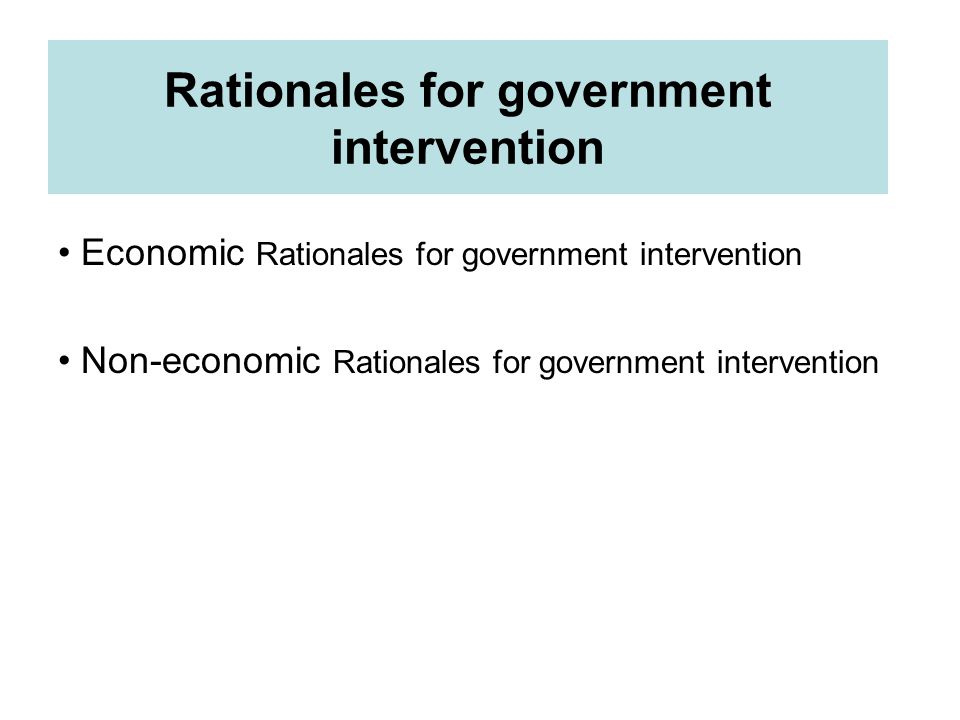 Rationales for government intervention