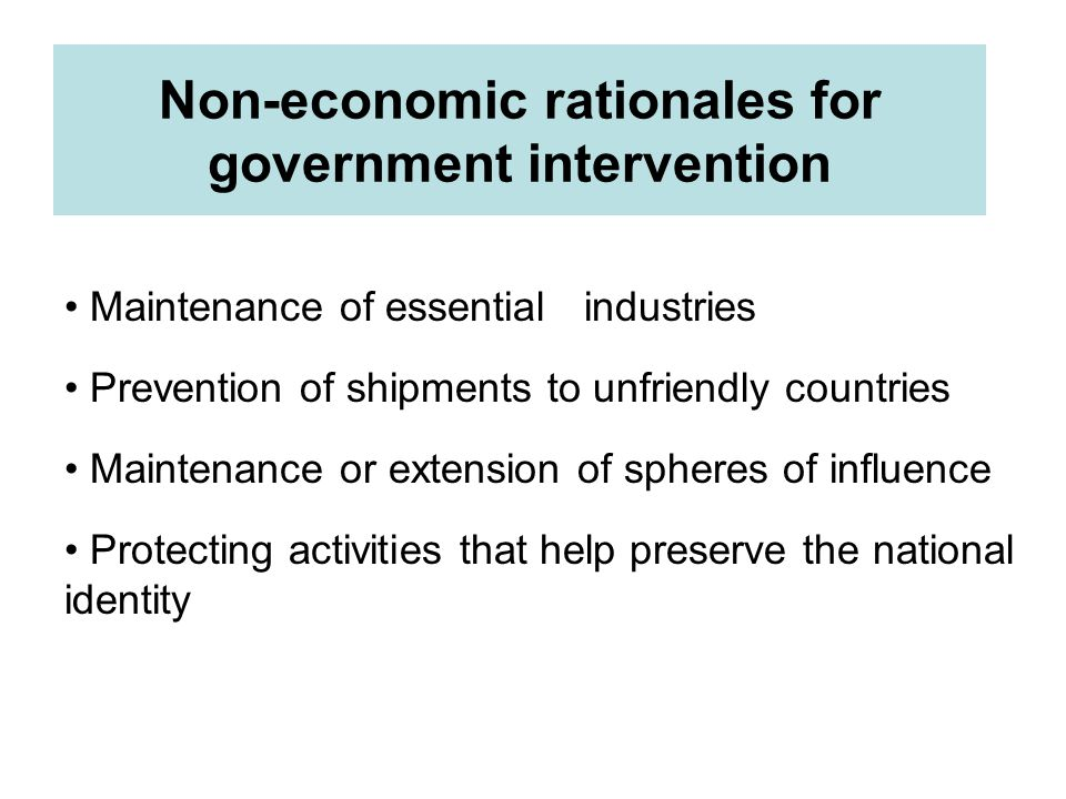 Non-economic rationales for government intervention