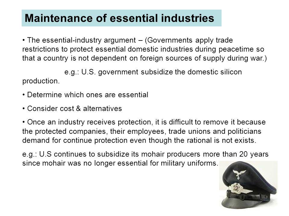 Maintenance of essential industries