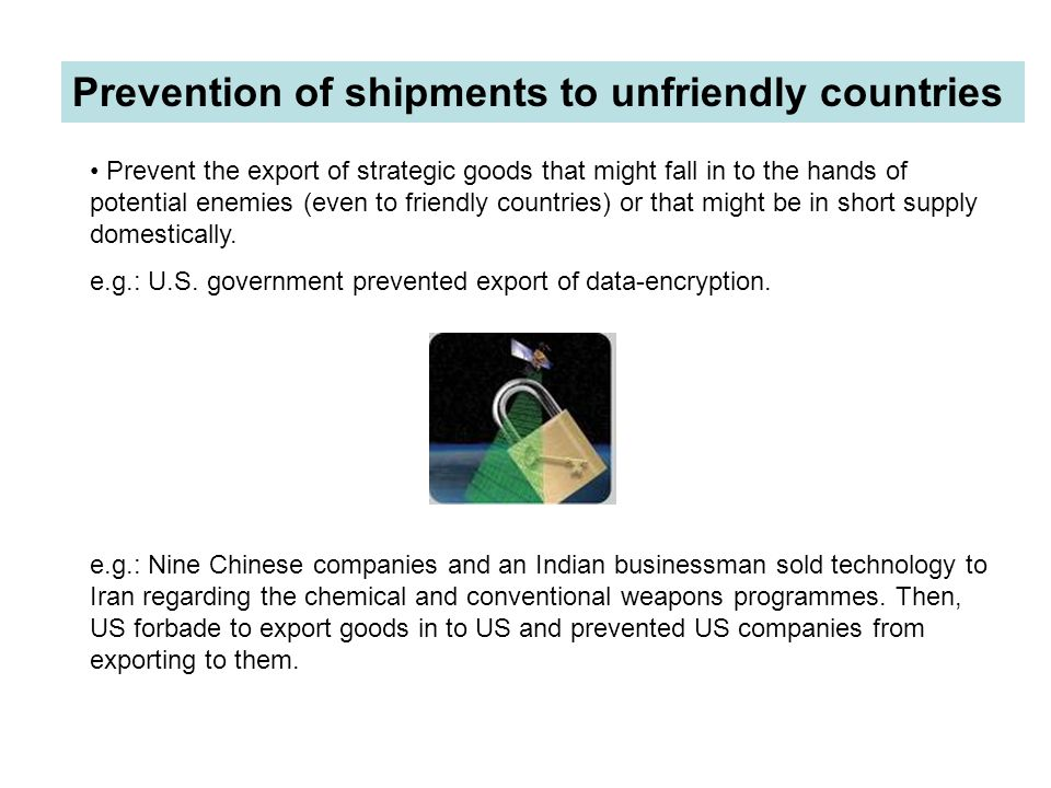 Prevention of shipments to unfriendly countries