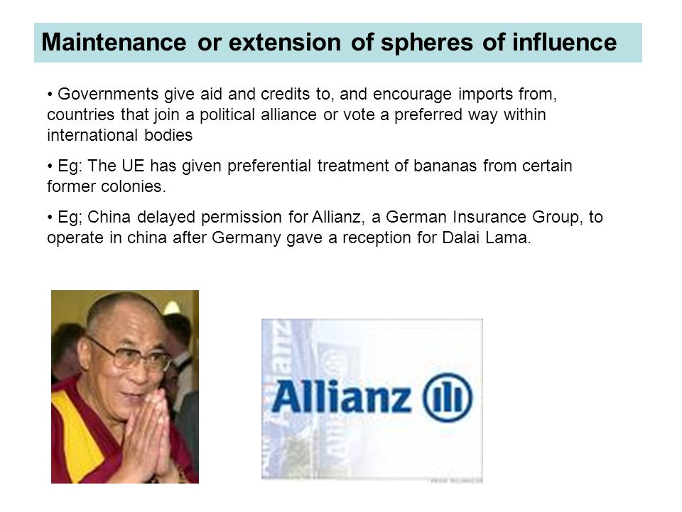 Maintenance or extension of spheres of influence