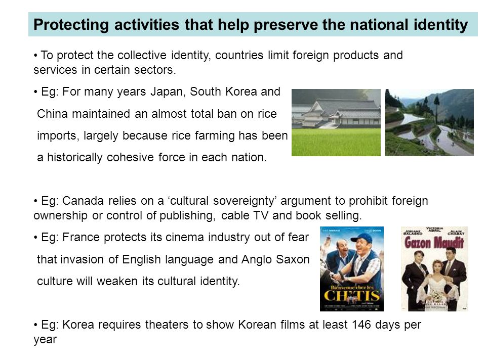 Protecting activities that help preserve the national identity