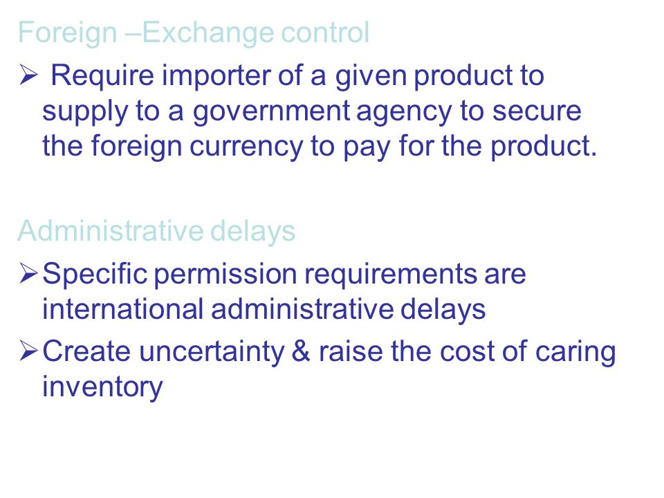 Foreign –Exchange control