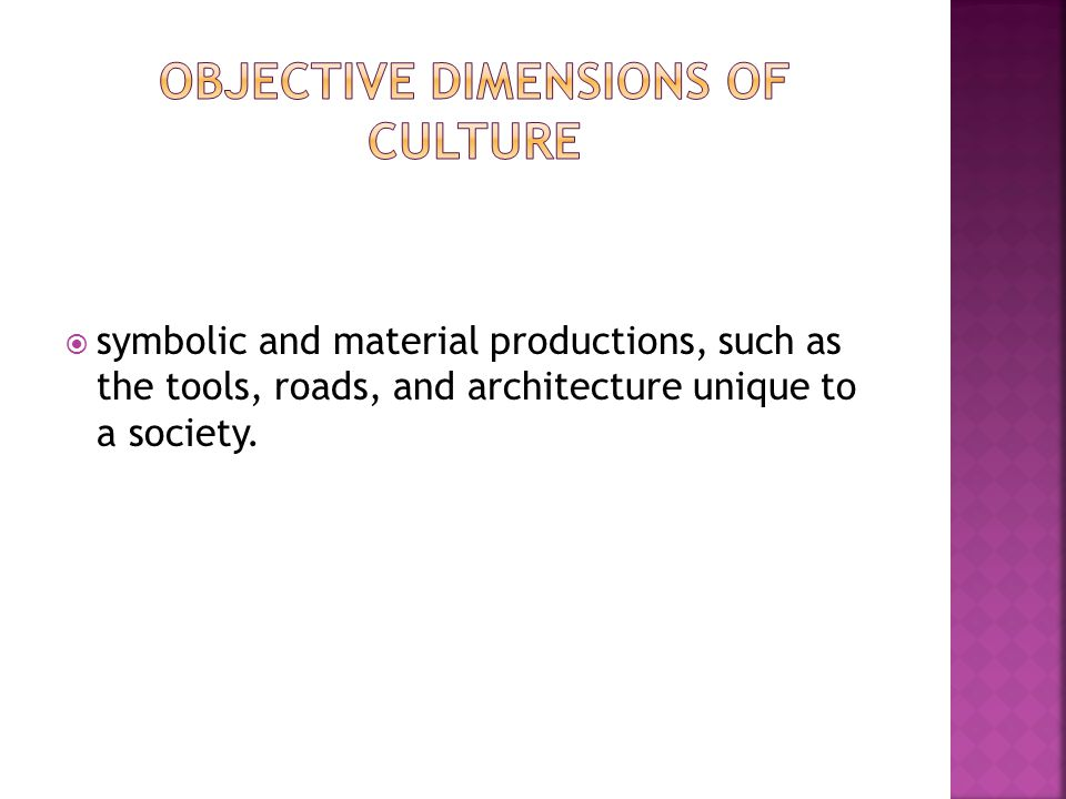 Objective Dimensions of Culture