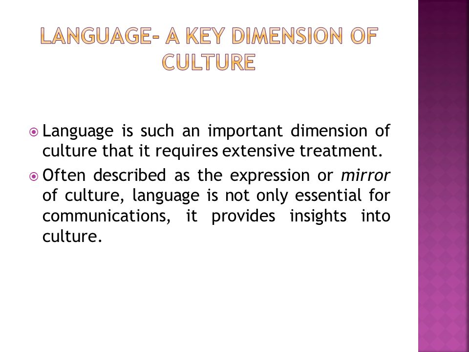 Language- a Key Dimension of Culture