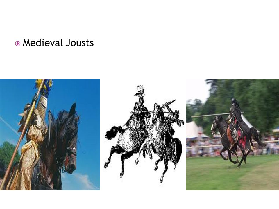 Medieval Jousts