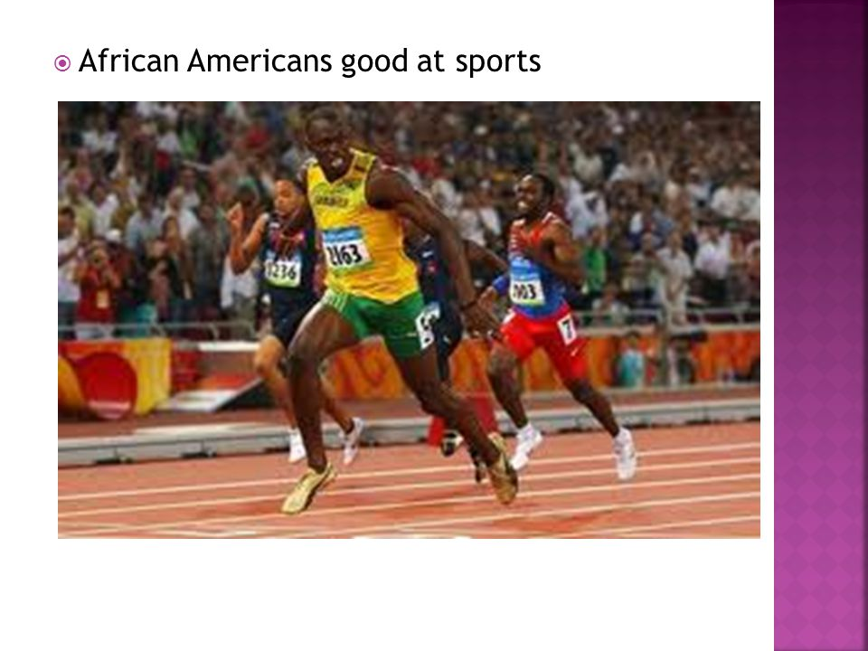 African Americans good at sports