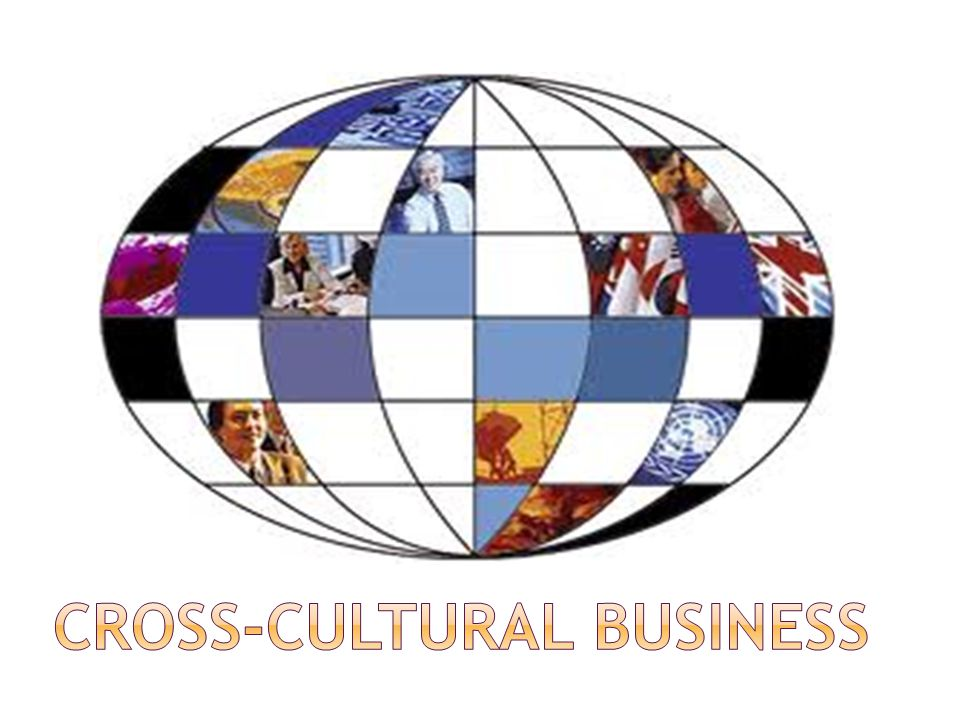 Cross-Cultural Business