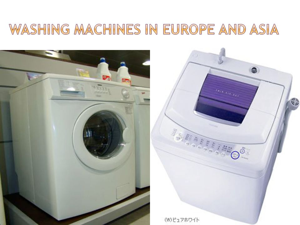 Washing machines in Europe and Asia