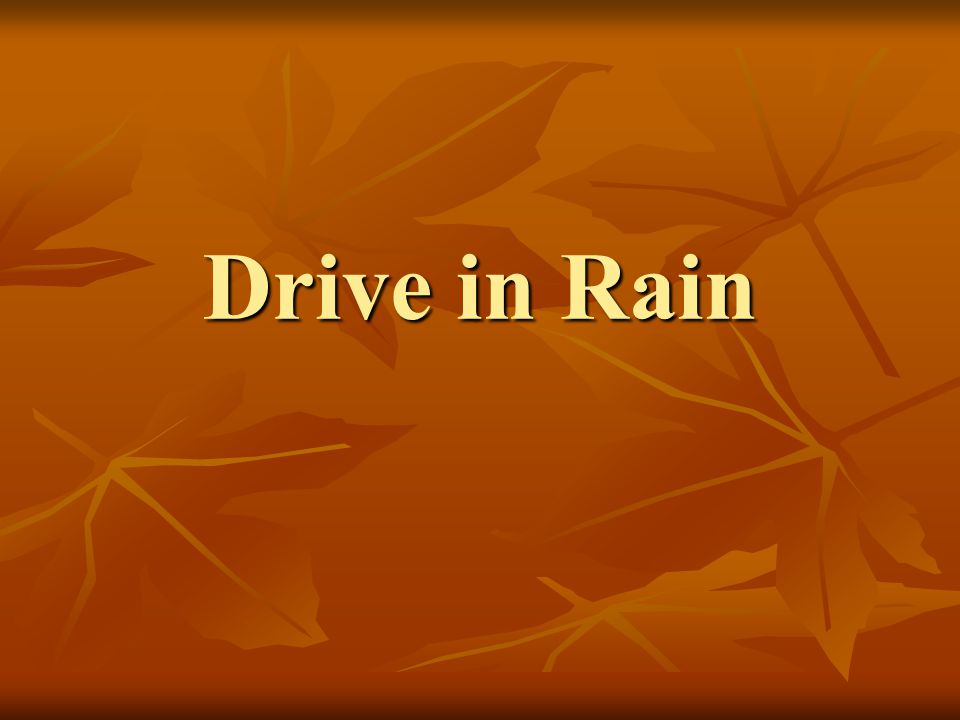 Drive in Rain