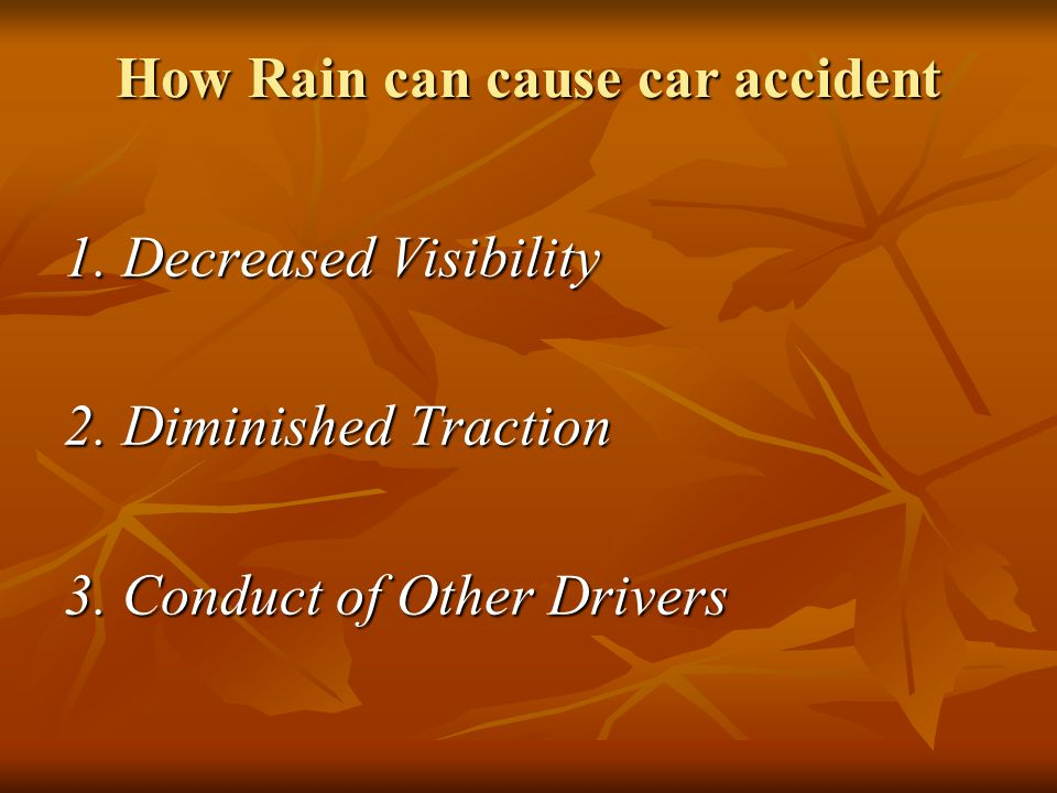 How Rain can cause car accident