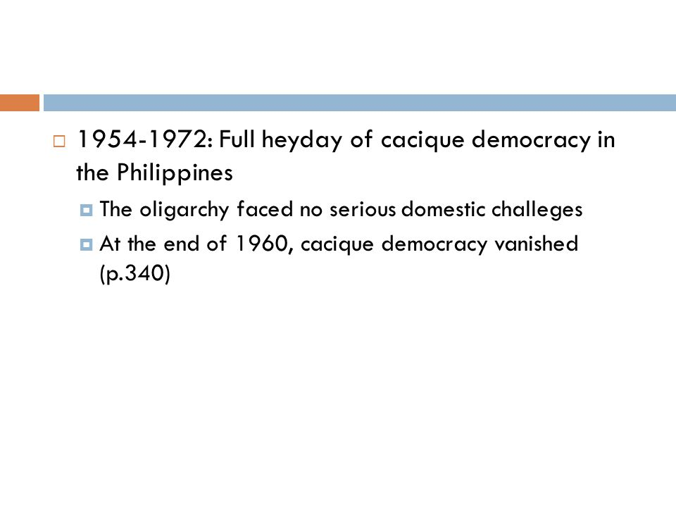 1954-1972: Full heyday of cacique democracy in the Philippines