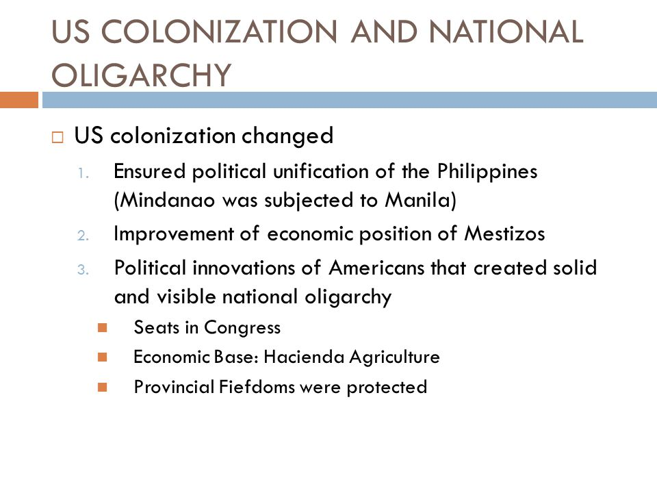 US COLONIZATION AND NATIONAL OLIGARCHY