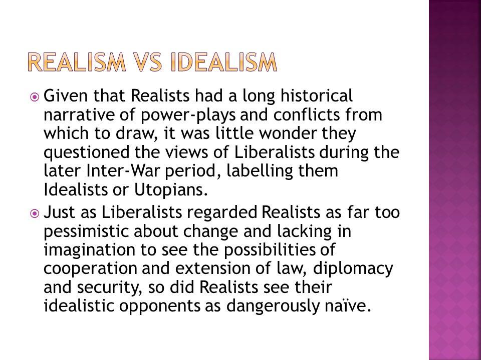 RealISM VS IDEALISM