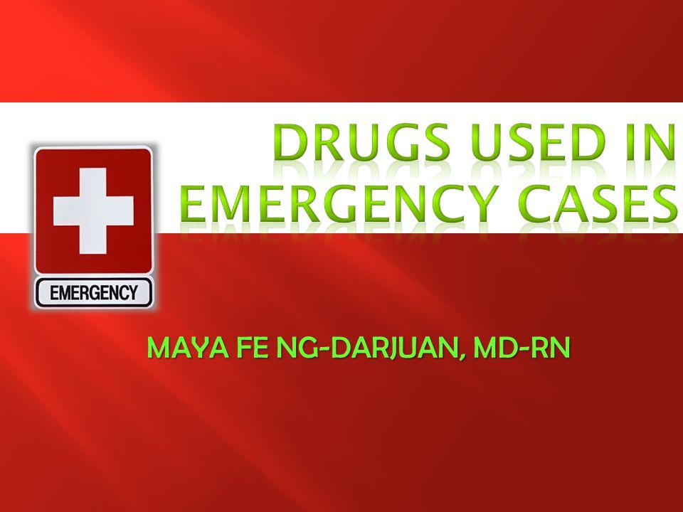 Drugs used in emergency cases