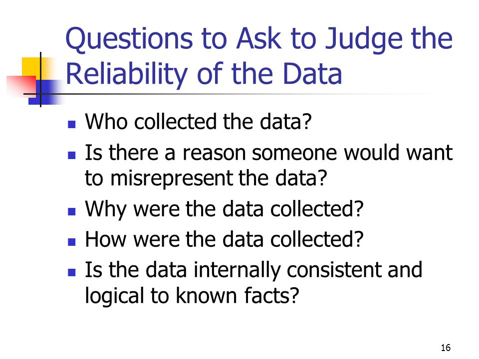 Questions to Ask to Judge the Reliability of the Data