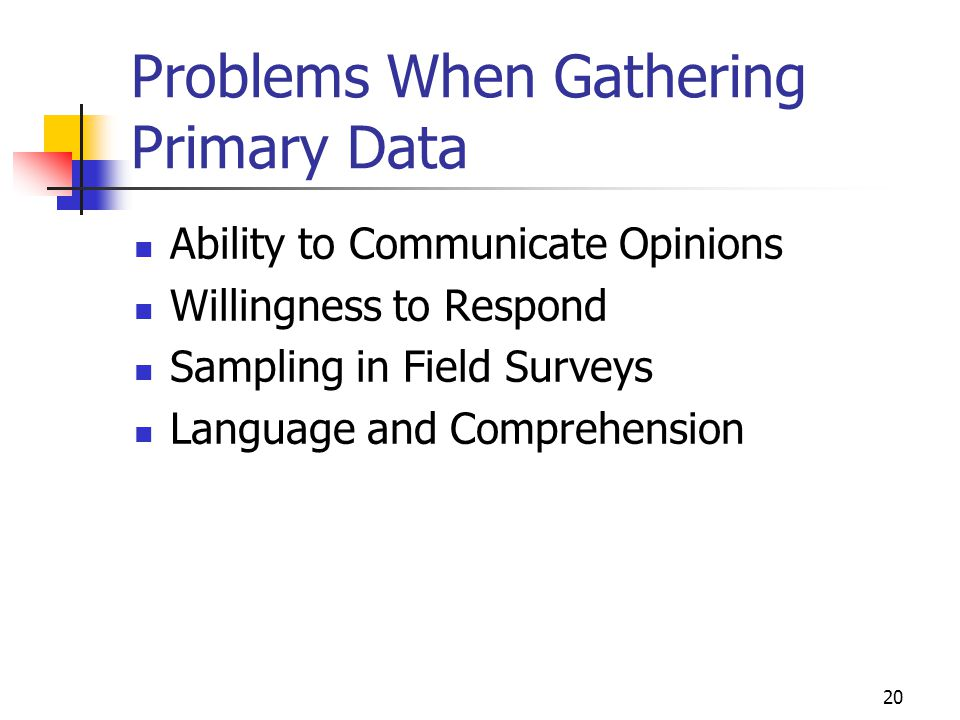 Problems When Gathering Primary Data