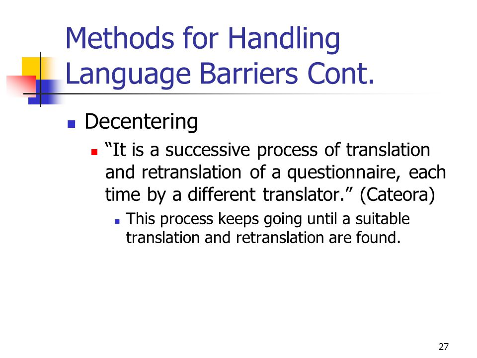 Methods for Handling Language Barriers Cont.