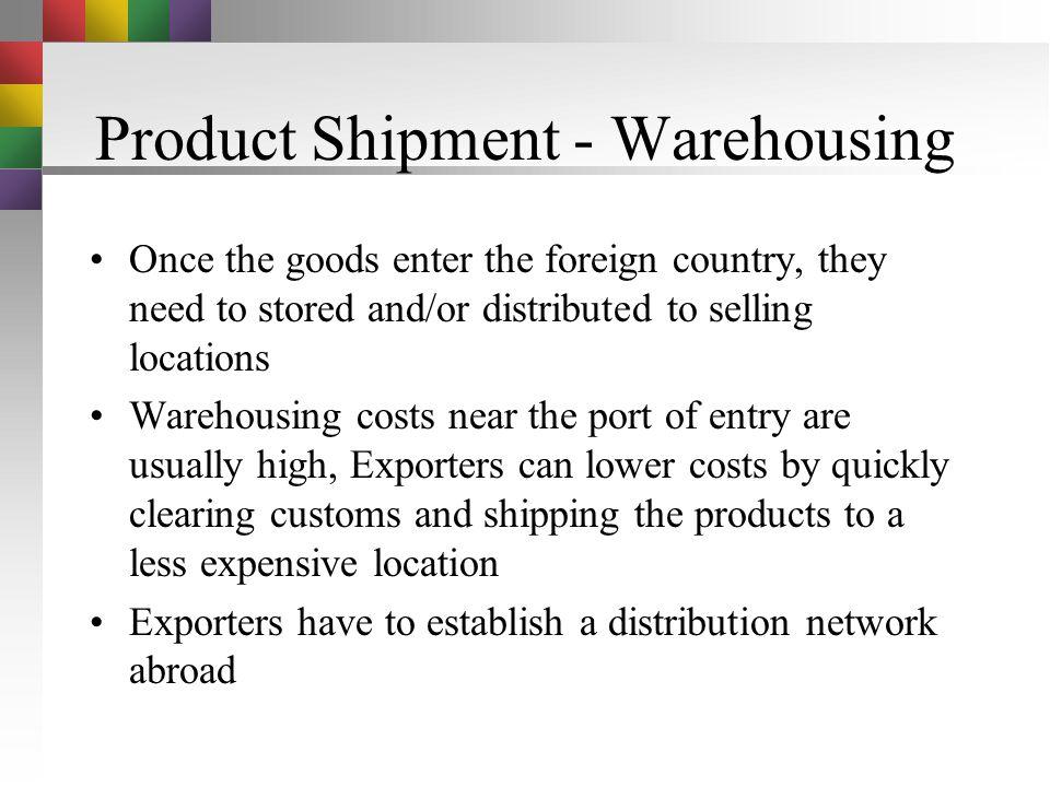 Product Shipment - Warehousing