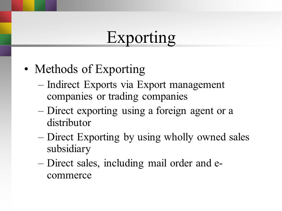 Exporting Methods of Exporting