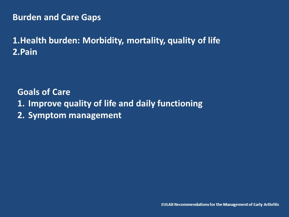 Health burden: Morbidity, mortality, quality of life Pain
