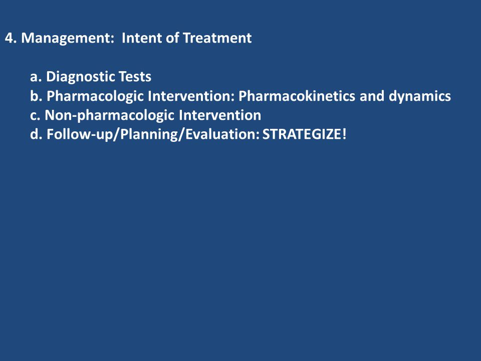 4. Management: Intent of Treatment