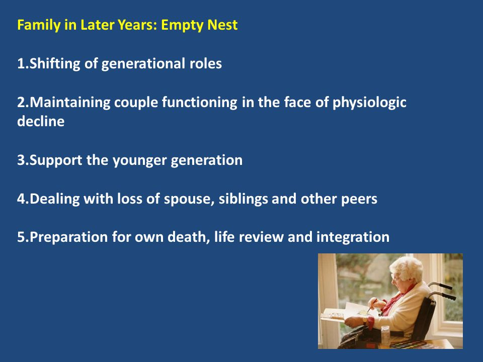 Family in Later Years: Empty Nest