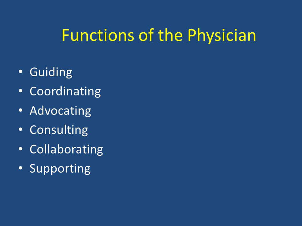Functions of the Physician
