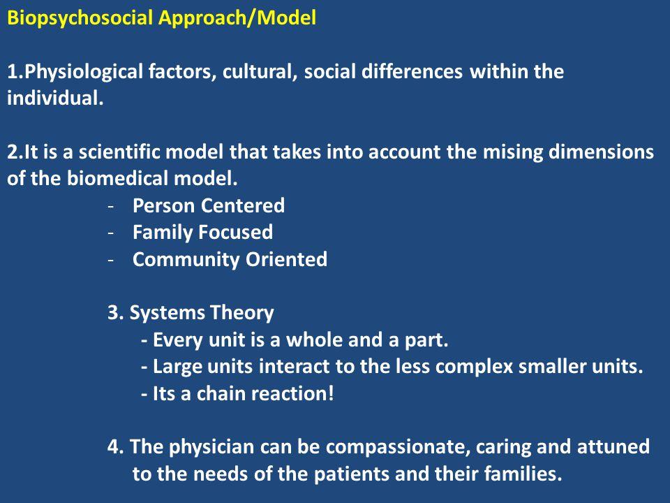 Biopsychosocial Approach/Model