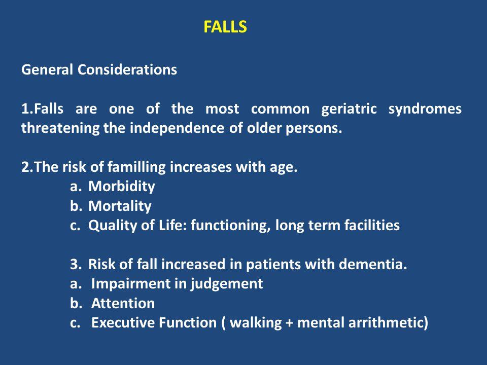 FALLS General Considerations