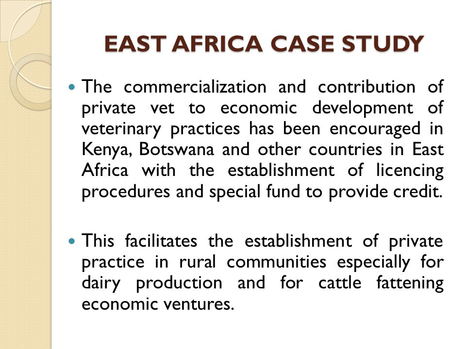 EAST AFRICA CASE STUDY