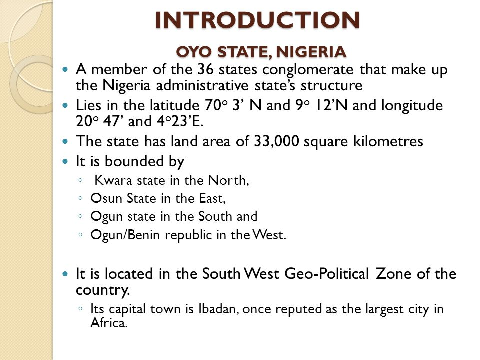INTRODUCTION OYO STATE, NIGERIA
