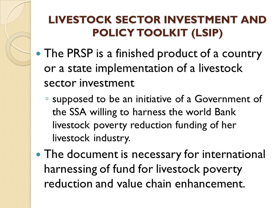 LIVESTOCK SECTOR INVESTMENT AND POLICY TOOLKIT (LSIP)